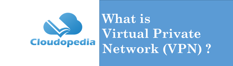 Definition Virtual Private Network