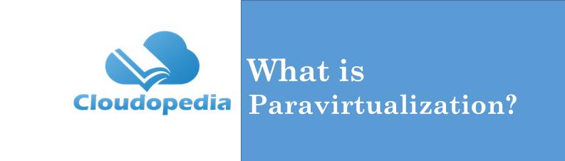 Definition Paravirtualization