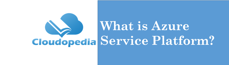 Definition Azure Service Platform