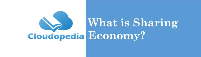 Definition of Sharing Economy