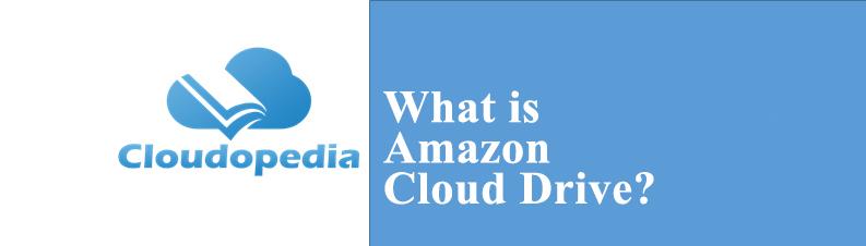 Definition of Amazon Cloud Drive