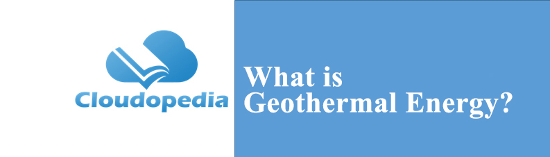 Definition of Geothermal Energy