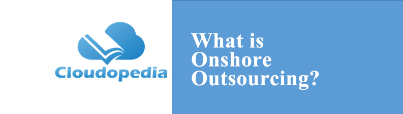 Definition of Onshore Outsourcing