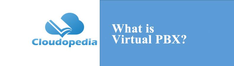 Definition of Virtual PBX